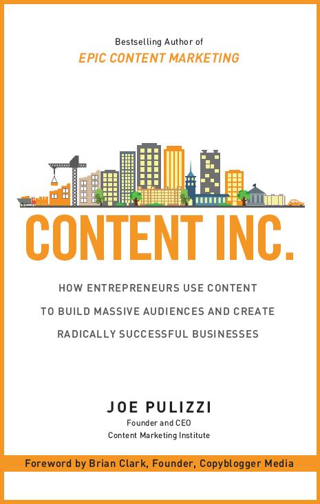 Joe Pulizzi's new book Content Inc.