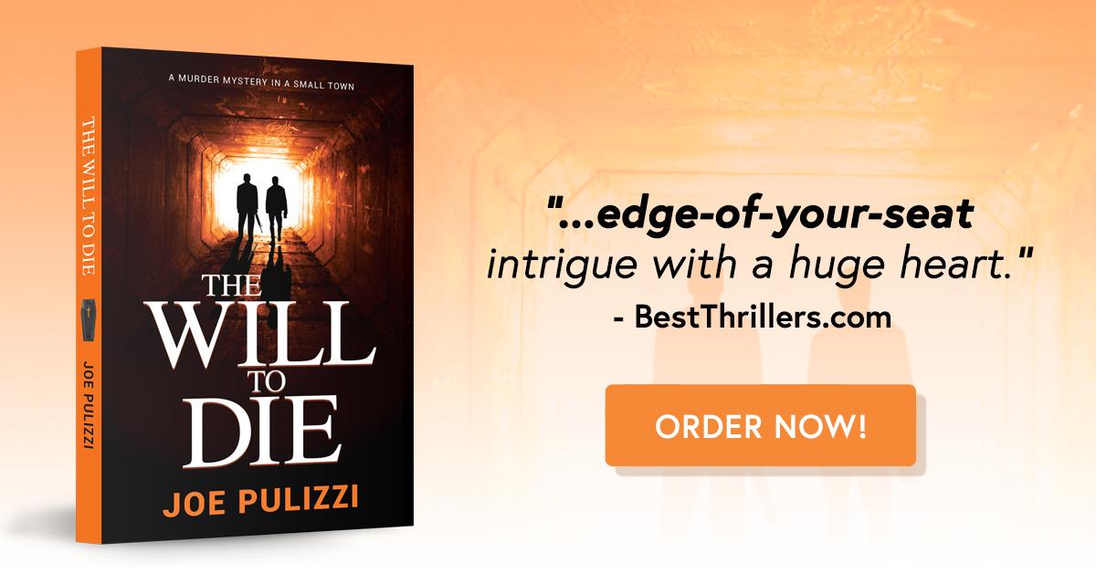 The Will To Die - JoePulizzi.com